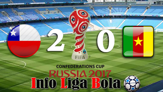 Hasil Piala Konfederasi 2017 : Chili Kandaskan Singa Afrika Kamerun Dengan Skor 2 - 0