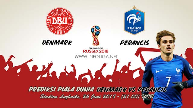 Prediksi Bola Piala Dunia Denmark VS Perancis 26 Juni 2018