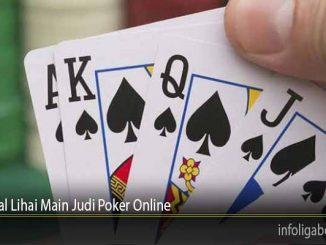 Tutorial Lihai Main Judi Poker Online