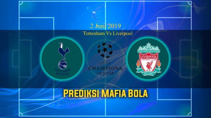 Prediksi Pertandingan Tottenham Vs Liverpool 2 Juni 2019
