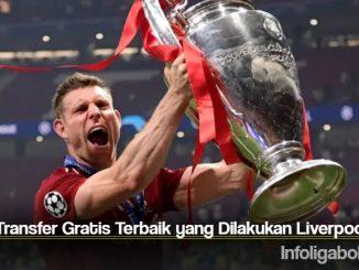 Bursa Transfer Gratis Terbaik yang Dilakukan Liverpool